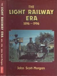 The Light Railway Era, 1896 - 1996.