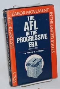 image of The AFL in the progressive era, 1910-1915