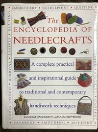 The Encyclopedia Of Needlecrafts