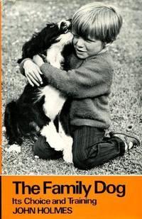 image of Family Dog: Its Choice and Training