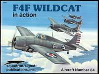 F4F WILDCAT IN ACTION.  SQUADRON/SIGNAL AIRCRAFT NUMBER 84.