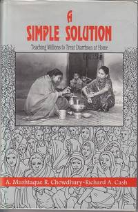 image of A Simple Solution, Teaching Millions to Treat Diarrhoea at Home  [Signed, 1st Ed., Association Copy]