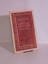 Daughters of the American Revoluton Magazine, Vol. 65, No. 12, December 1931