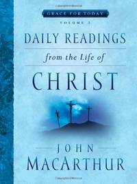 DAILY READINGS FROM LIFE OF CHRIST 2 (Grace for Today)