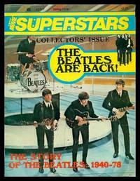 THE BEATLES ARE BACK - The Story of the Beatles 1940 - 1978 - A Manor Movie Superstars Collectors' Issue Spring 1978 by  Martin A. (editor) (re: John Lennon; Paul McCartney; George Harrison; Ringo Starr) Grove - Paperback - First Edition - 1978 - from W. Fraser Sandercombe and Biblio.com