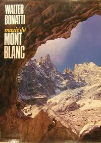 Magie du Mont Blanc.