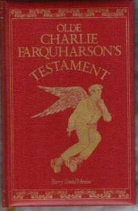 OLDE CHARLIE FARQUHARSON'S TESTAMENT From Jennysez to Jobe and after Words