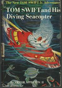 TOM SWIFT AND HIS DIVING SEACOPTER by  Victor Appleton - Hardcover - 1956 - from Gibson's Books and Biblio.com