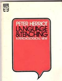 Language and Teaching: A Psychological View (University Paperbacks) by  Peter Herriot - Paperback - 1971 - from Bookbarn International (SKU: 1813550)