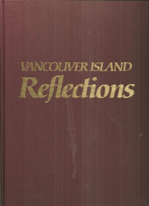 VANCOUVER ISLAND REFLECTIONS, Wilson, Stuart and The People Of Vancouver Island