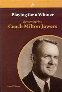 image of Playing for a Winner: Remembering Coach Milton Jowers