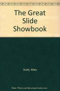 The Great Slide Showbook