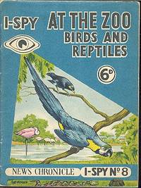 I-Spy At the Zoo - Birds and Reptiles [ I-Spy No.8 ].