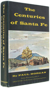 image of The Centuries of Santa Fe.