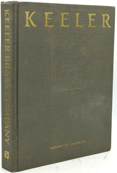 Grand Rapids, Michigan: Keeler Brass Company, 1988. Hard Cover. Very Good binding. A photographic il...