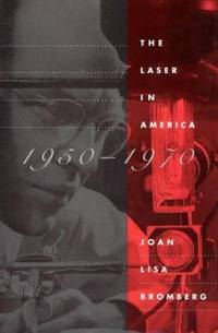 image of The Laser in America, 1950-1970