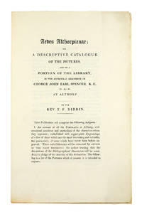 [Prospectus] Aedes Althorpiane: or a Descriptive Catalogue of the Pictures, and a Portion of the Library, in the Ancestral Residence of George John Earl Spencer . . . at Althorp.