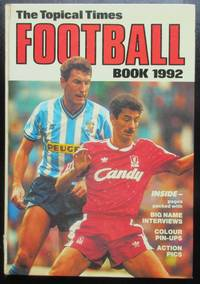 image of The Topical Times Football Book 1992 (Annual)