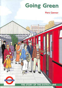 Going Green: The Story of the District Line