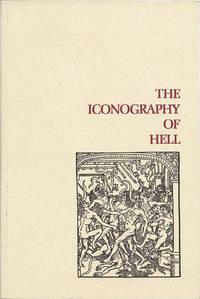 image of THE ICONOGRAPHY OF HELL ... EARLY DRAMA, ART, AND MUSIC SERIES, 17