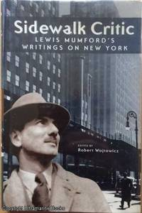 image of Sidewalk Critic, Lewi Mumford's Writings on New York