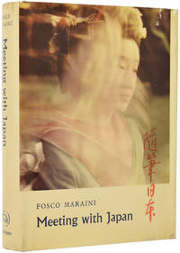 Meeting With Japan by  Fosco (1912-2004) MARAINI - First Edition - from Adrian Harrington Rare Books (SKU: 51165)