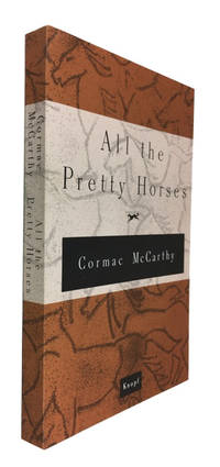 All the Pretty Horses by McCarthy, Cormac - 1992