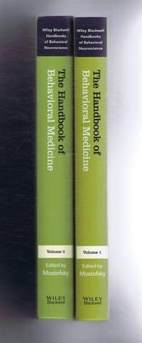 The Handbook of Behavioral (Behavioural) Medicine 2 vols. Volume 1 Foundational Issues, Volume 2 Medical Interface