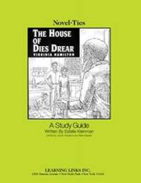 House of Dies Drear: Novel-Ties Study Guide by Virginia Hamilton - 1995-02-05