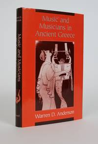 Music and Musicians in Ancient Greece by  Warren D Anderson - Hardcover - 1994 - from Minotavros Books and Biblio.com