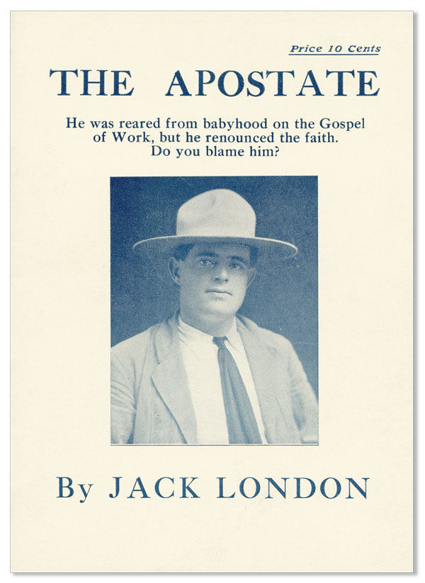 jack london the apostate Jack london's numerous stories and his many novels capture with a bold and sometimes brutal reality the confrontation between humans and nature, which by some writers may easily have been.
