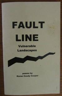 Fault Line: Vulnerable Landscapes