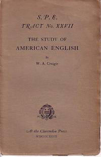S. P. E. Tract No. XXVII The Study of American English
