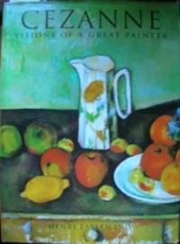 Cézanne: Visions of a Great Painter