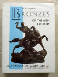 Bronzes of the 19th Century Dictionary of Sculptures