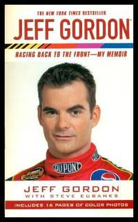 JEFF GORDON - Racing Back to the Front - My Memoir