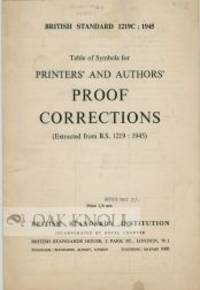 TABLE OF SYMBOLS FOR PRINTERS' AND AUTHORS' PROOOF CORRECTIONS (EXTRACTED FROM B.S. 1219: 1945)