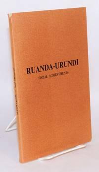 Ruanda - Urundi; social achievements