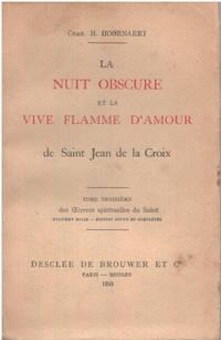 image of La nuit obscure et la vive flamme d'amour de saint jean de la croix/ tome 3 des oeuvres spirituelles