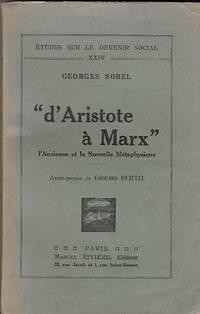 D'Aristote à Marx L'ancienne et la Nouvelle Métaphysique Avant-Propos de...