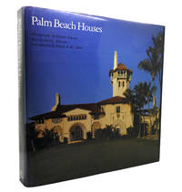 PALM BEACH HOUSES by Shirley Johnston - First Edition; First Printing - 1991 - from Rare Book Cellar (SKU: 137239)