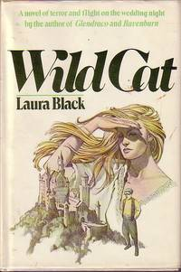 Wild Cat by  Laura Black - Hardcover - Book Club Edition - 1979 - from Ye Old Bookworm (SKU: 8533)