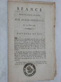 SÉANCE tenue par le roi aux États-Généraux, le 23 juin 1789.