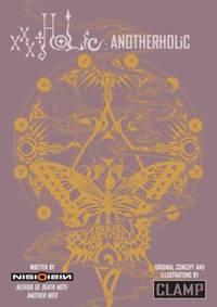 XxxHOLiC: AnotherHOLiC : A Novel
