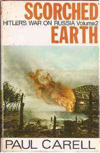 Scorched Earth Hitler's War on Russia, VOLUME 2
