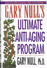 Gary Null's Ultimate Anti-Aging Program