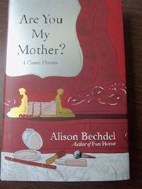 Are You My Mother?: A Comic Drama (SIGNED)
