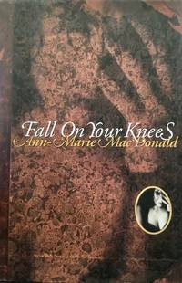 image of Fall on Your Knees (SIGNED)
