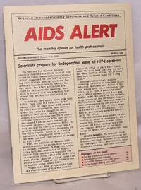 AIDS Alert: the monthly update for health professionals; vol. 3, #3, March 1988