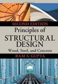 Principles of Structural Design: Wood, Steel, and Concrete, Second Edition
